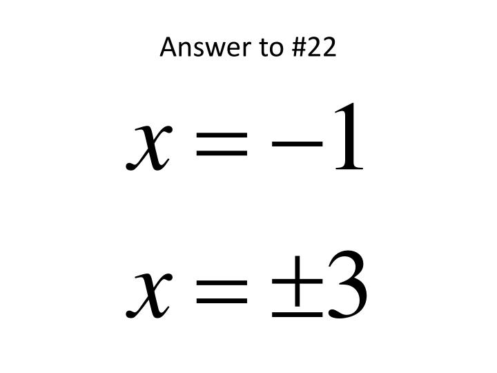Answer to #22