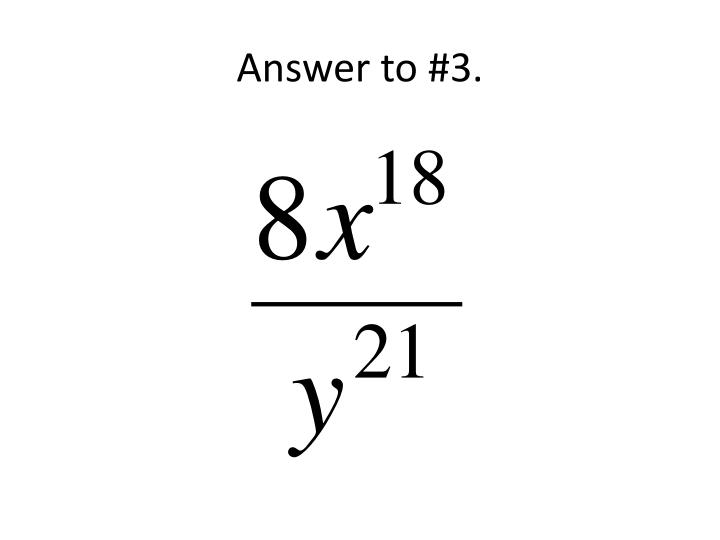 Answer to #3.