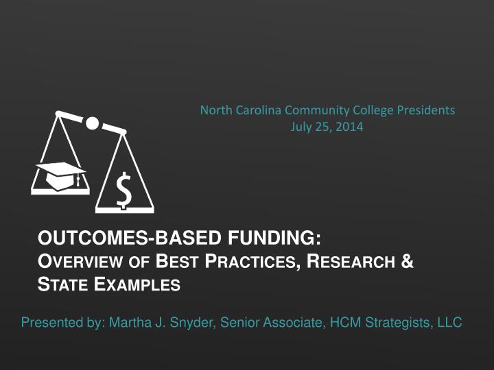 outcomes based funding overview of best practices research state examples n.