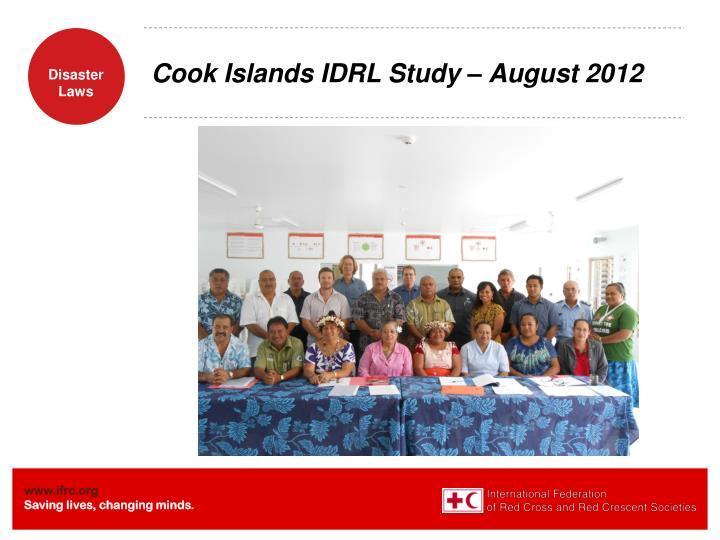 Cook Islands IDRL Study – August 2012