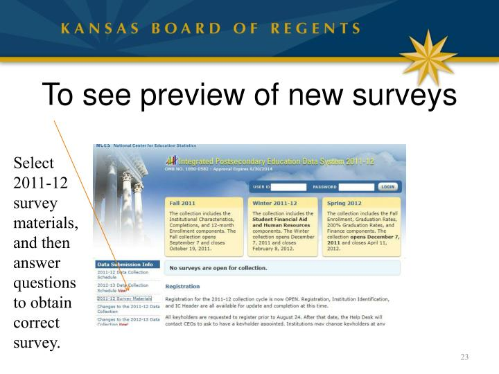 To see preview of new surveys