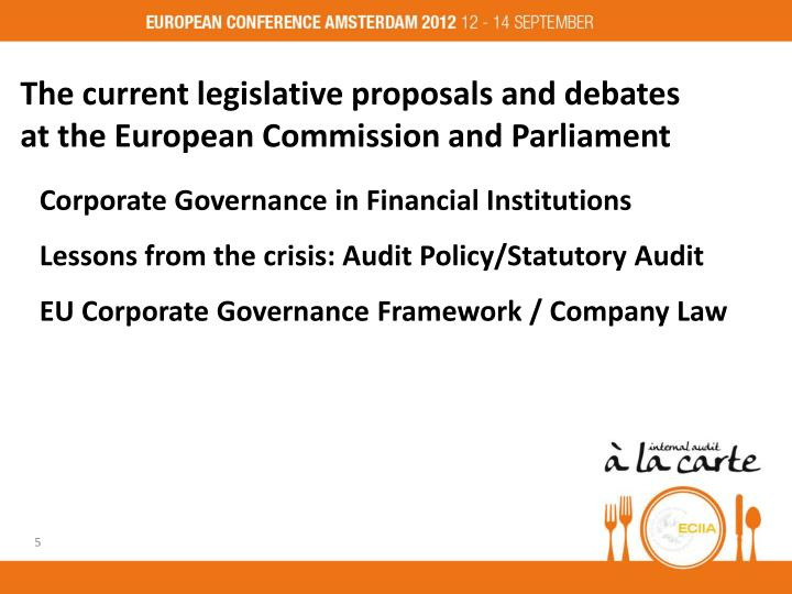 The current legislative proposals and debates  at the European Commission and Parliament