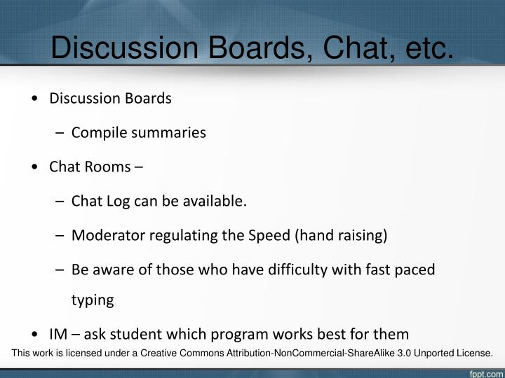 Discussion Boards, Chat, etc.