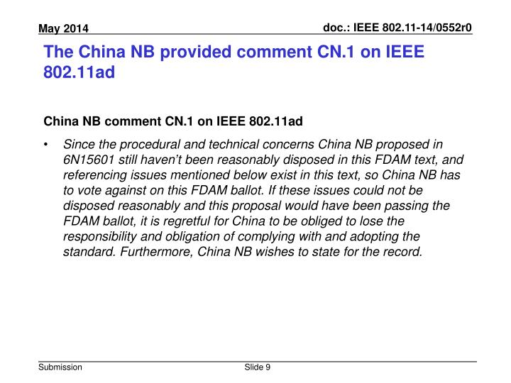 The China NB provided comment CN.1 on