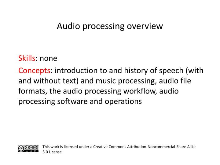 Audio processing overview
