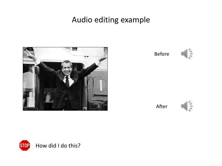 Audio editing example