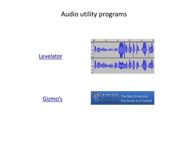 Audio utility programs
