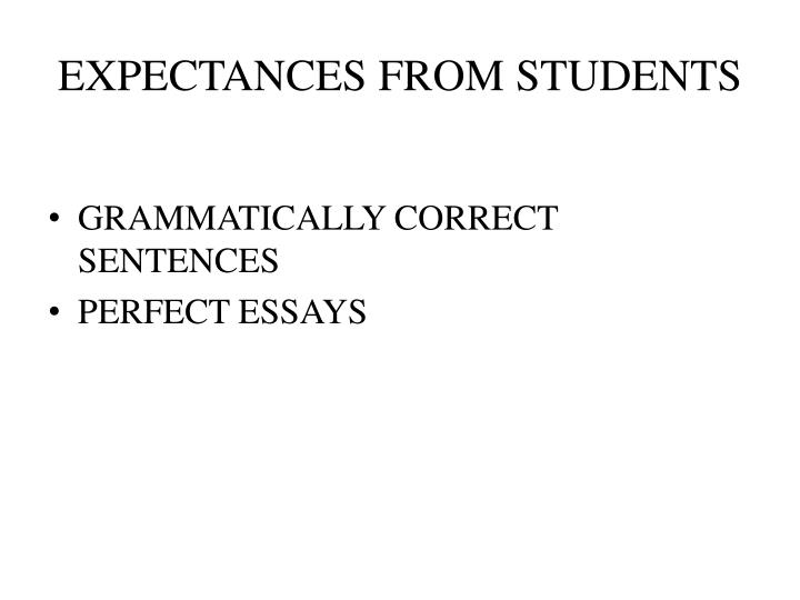 EXPECTANCES FROM STUDENTS