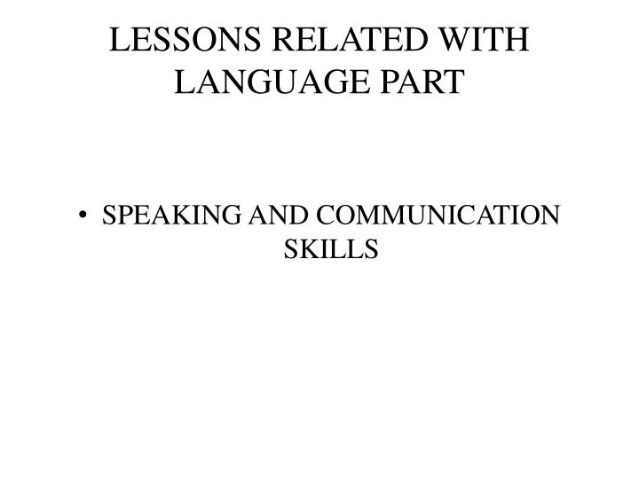 LESSONS RELATED WITH LANGUAGE PART