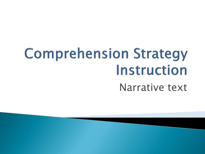 Comprehension strategy instruction