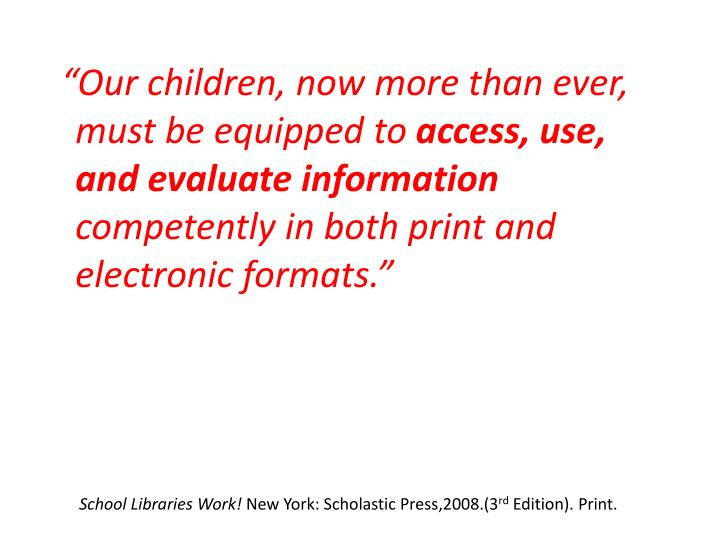 """""""Our children, now more than ever, must be equipped to"""