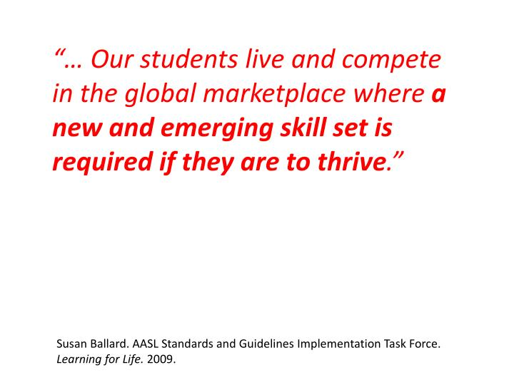 """""""… Our students live and compete in the global marketplace where"""