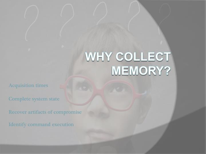 Why collect