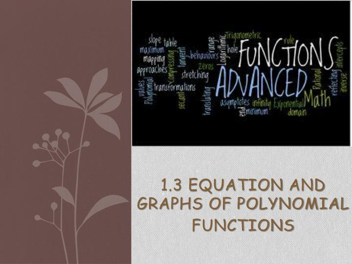 1 3 equation and graphs of polynomial functions n.