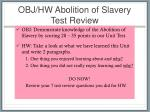 obj hw abolition of slavery test review
