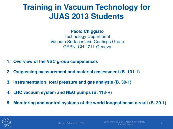 PPT - Training in Vacuum Technology for JUAS 2013 Students ... c3331e356d0a