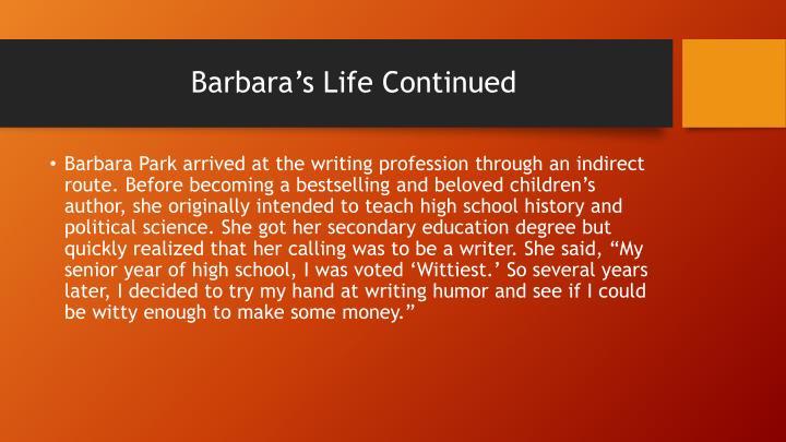 Barbara s life continued