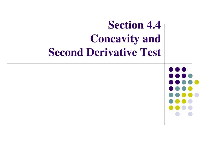 section 4 4 concavity and second derivative test n.