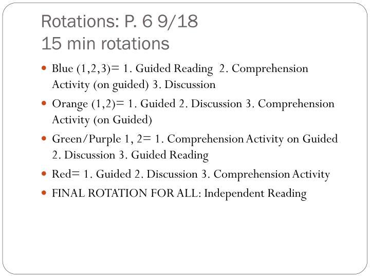 Rotations: P. 6 9/18