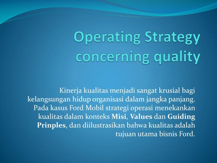operating strategy concerning quality
