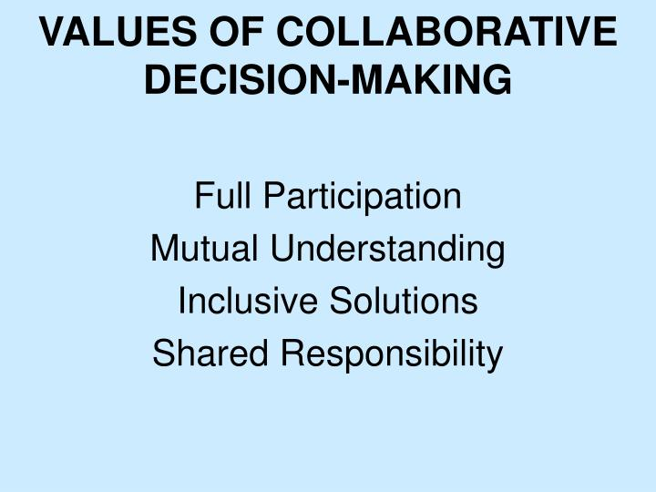 values of collaborative decision-making