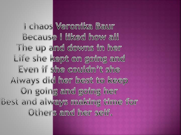 I chaos Veronika Baur