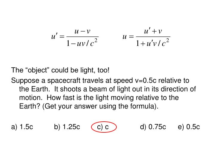 """The """"object"""" could be light, too!"""
