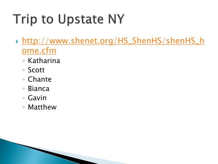 Trip to Upstate NY