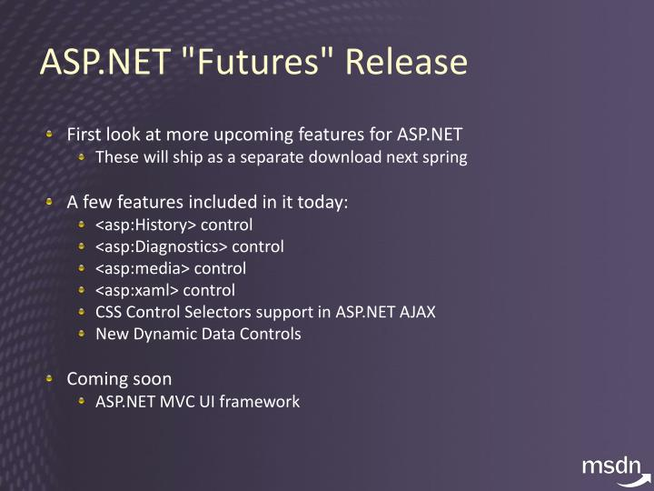"ASP.NET ""Futures"" Release"