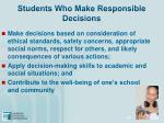 students who make responsible decisions