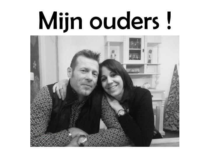 Mijn ouders !