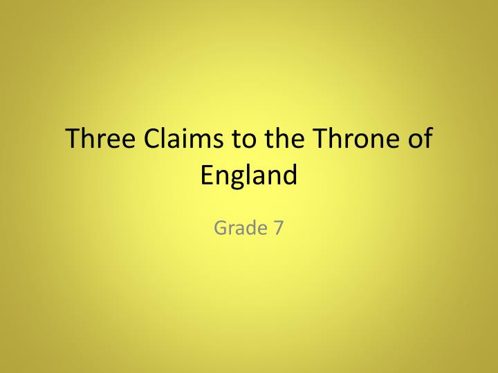 three claims to the throne of england n.