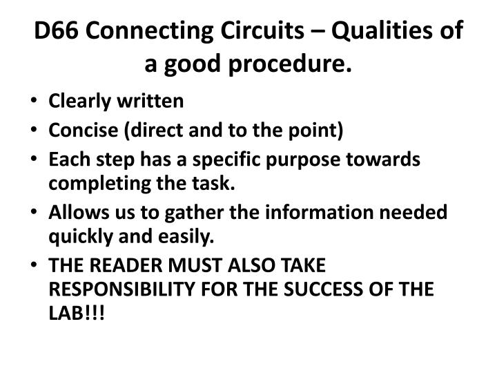 D66 Connecting Circuits – Qualities of a good procedure.