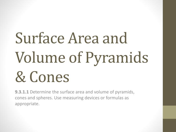 surface area and volume of pyramids cones n.