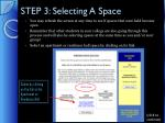 step 3 selecting a space2