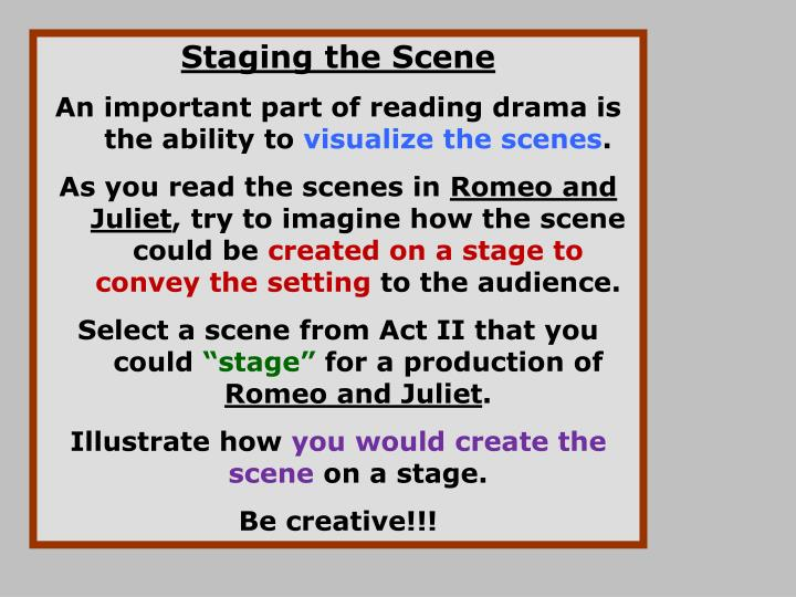 Staging the Scene