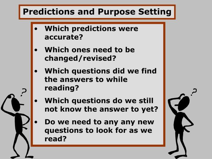 Predictions and Purpose Setting