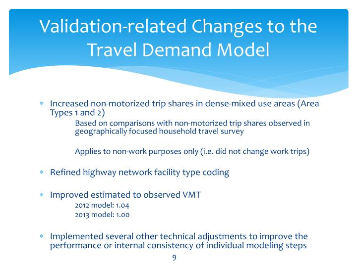 Validation-related Changes to the Travel Demand Model