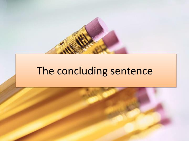the concluding sentence n.