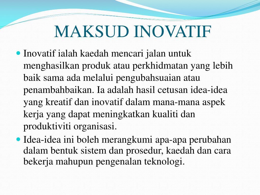 Ppt Kemahiran Kreatif Dan Inovatif Dihasilkan Oleh Powerpoint Presentation Id 2836902