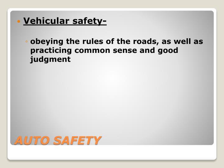 Vehicular safety-