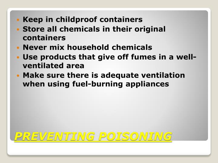 Keep in childproof containers