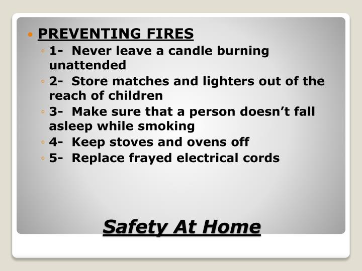 PREVENTING FIRES
