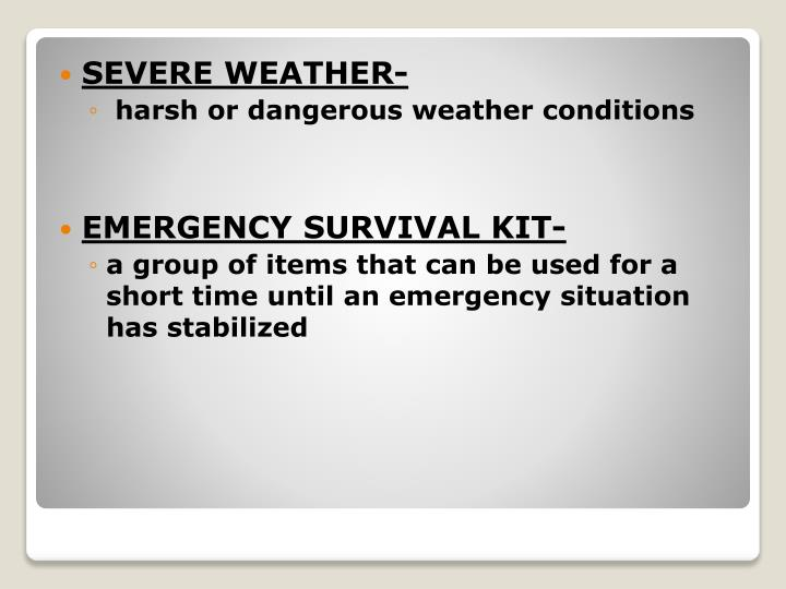 SEVERE WEATHER-