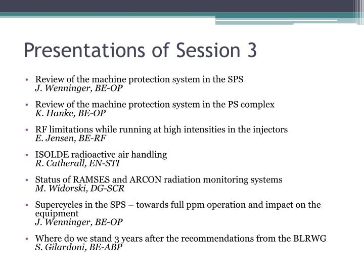 Presentations of session 3
