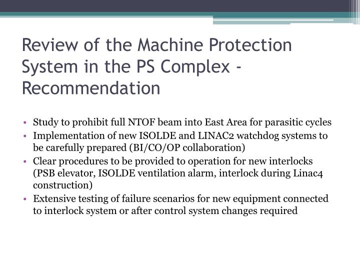 Review of the Machine Protection System in the PS Complex - Recommendation