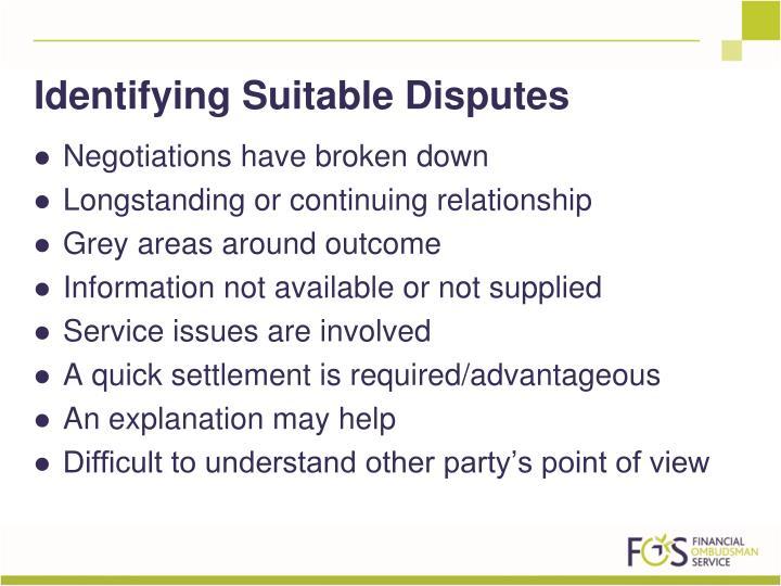 Identifying Suitable Disputes