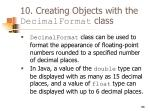 10 creating objects with the decimalformat class