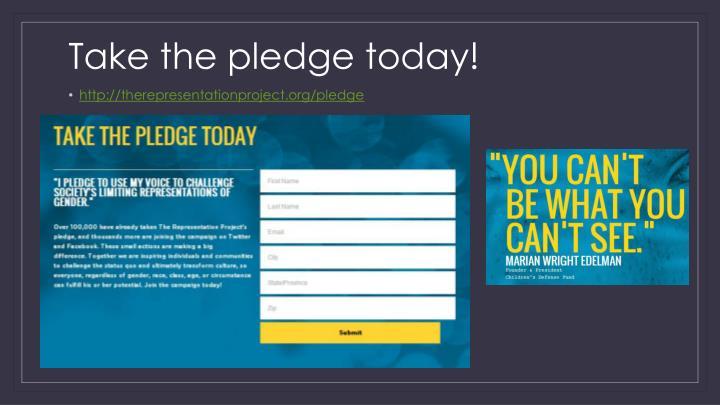 Take the pledge today!
