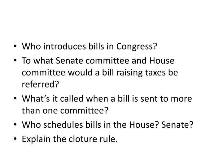 Who introduces bills in Congress?